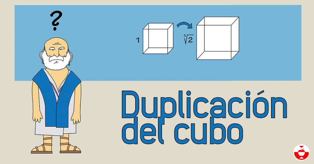La duplicación del cubo